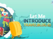 "Mau Berbagi Cerita Seru dan Dapat Banyak Rewards? Kepoin Travelblog.ID Sekarang!"""