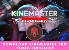 Download KineMaster Pro Tanpa Watermark Terbaru dan Gratis