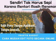 Trik Keren Edit Foto Secara Online, Praktis dan Gratis
