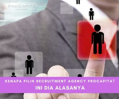 Procapita, Recruitment Agency Jakarta Unggulan Tuk Temukan Karyawan Terbaik