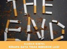 Kenapa saya tidak merokok lagi?