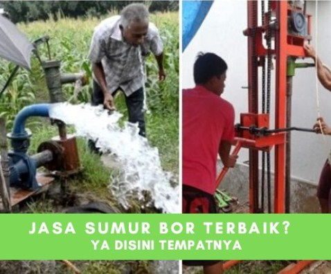 Jasa Sumur Bor Murah dan Berkualitas Jakarta