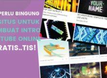 Praktisnya Membuat Intro Youtube Online Gratis Dari 25 Situs Ini