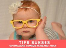 5 Tips Mengoptimalkan Tumbuh Kembang Anak, Ternyata Sangat Efektif!