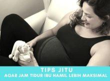 Tips Maksimalkan Jam Tidur Untuk Ibu Hamil